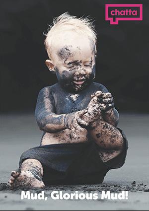 Mud Marvellous Mud